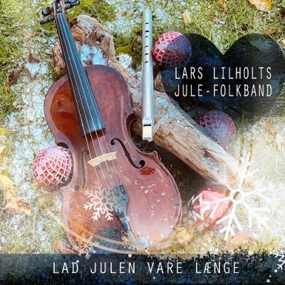 lars-lilholt-2020-lad-julen-vare-laenge-signeret-cd-737